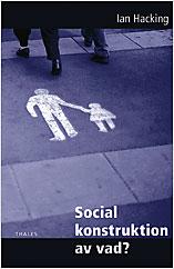 Social konstruktion av vad?